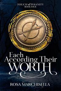Each According Their Worth