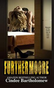 Furthermoore: A Billionaire Bad Boy Insta-love Romance Series