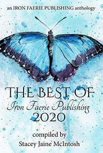 The Best of Iron Faerie Publishing 2020
