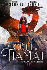 The Cult of Tiamat