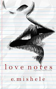 Love Notes: A Poetry Collection