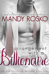 Arrangement with a Billionaire