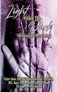 Light Within The Dark Shenanigans'20 Anthology