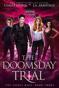 The Doomsday Trial: A Fae Adventure Romance