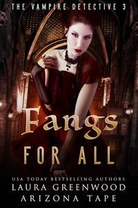 Fangs For All