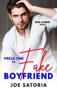 Press One for Fake Boyfriend