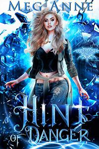 Hint of Danger: A Fated Mates Paranormal Romance