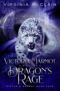 Victoria Marmot and the Dragon's Rage