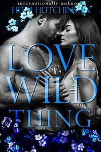 Love of a Wild Thing