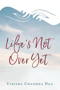 Life's Not Over Yet