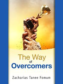 The Way of Overcomers (The Christian Way Book 10)