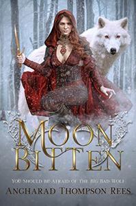 Moon Bitten: A Dark and Twisted Fairy Tale Retelling