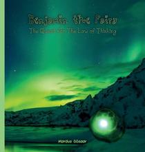 Benjamin the Fairy: The Quest for The Law of Thinking