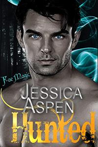 Hunted: An enemies to lovers fae urban fantasy romance