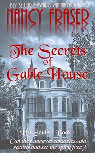 The Secrets of Gable House