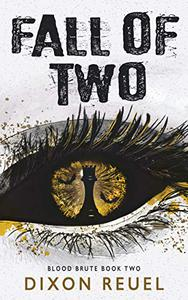 Fall of Two: Blood Brute - Book 2
