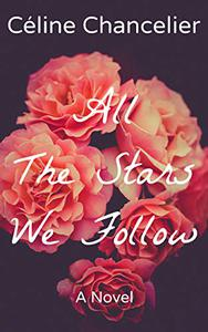 All The Stars We Follow