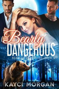 Bearly Dangerous