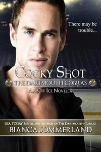 Cocky Shot ~ An Off Ice Novella
