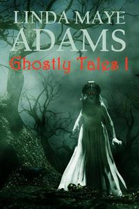 Ghostly Tales I
