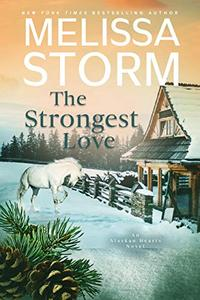 The Strongest Love: A Page-Turning Tale of Mystery, Adventure & Love