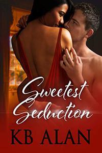 Sweetest Seduction