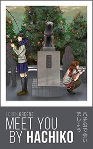 Meet You By Hachiko