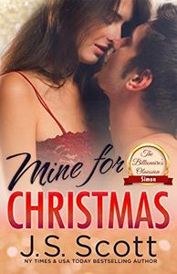 Mine For Christmas: The Billionaire's Obsession - The Billionaire's Obsession: A Simon And Kara Novella