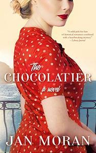 The Chocolatier: A Heartwarming Novel of Chocolate, Love, and Secrets on the Italian Coast