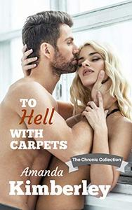 To Hell With Carpets