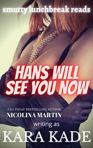 Hans Will See You Now: A Massage Parlor Naughty Tale