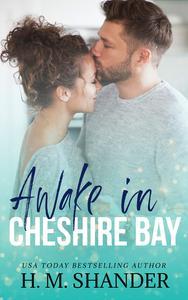 Awake in Cheshire Bay