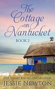 The Cottage on Nantucket: A Women's Fiction Mystery Serial