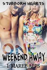 ONE Weekend Away