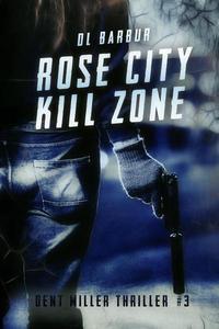 Rose City Kill Zone