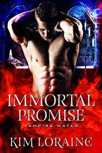 Immortal Promise: A STANDALONE Vampire Romance