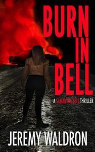 BURN IN BELL