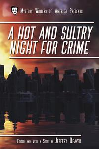 A Hot and Sultry Night for Crime