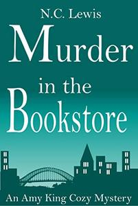 Murder in the Bookstore: An absolutely gripping cozy mystery full of twists, humor and coffee set in Austin, Texas.