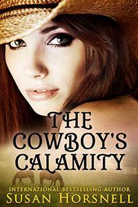 The Cowboy's Calamity