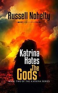 Katrina Hates the Gods: A Mythological Space Adventure