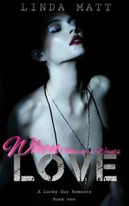 When Monsters Wants Love (Book one)