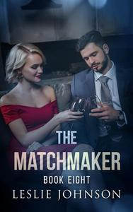 The Matchmaker - Book Eight