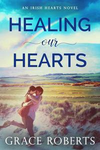 Healing Our Hearts
