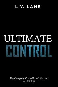 Ultimate Control: The Complete Controllers Collection