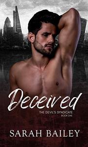 Deceived: A Dark Mafia Romance