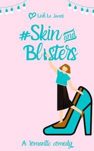 #SkinAndBlisters