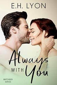 Always with You: An Enemies to Lovers Surprise Baby Romance
