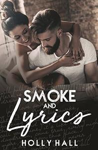 Smoke and Lyrics