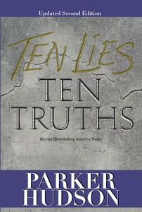 Ten Lies And Ten Truths